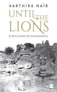 Until the Lions Kartika Naïr DanzayCultura